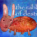 Rabbit of Destiny